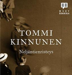Kinnunen, Tommi - Neljäntienristeys, audiobook