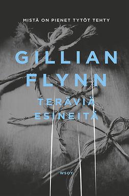 Flynn, Gillian - Teräviä esineitä, e-kirja