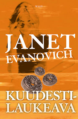 Evanovich, Janet - Kuudestilaukeava, ebook