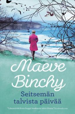 Binchy, Maeve - Seitsemän talvista päivää, e-kirja