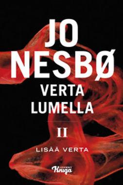 Nesbø, Jo - Verta lumella II - Lisää verta, e-kirja