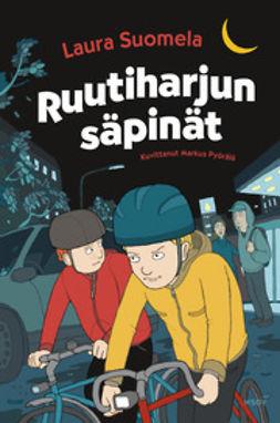 Suomela, Laura - Ruutiharjun säpinät, e-kirja