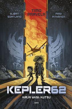 Kepler62. Kirja yksi, Kutsu