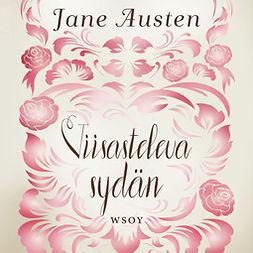 Austen, Jane - Viisasteleva sydän, audiobook