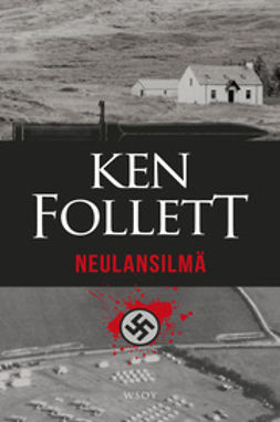 Follett, Ken - Neulansilmä, ebook
