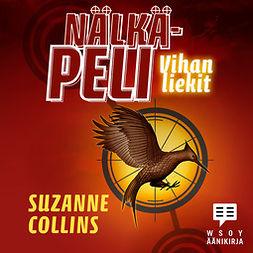 Collins, Suzanne - Vihan liekit: Nälkäpeli 2, äänikirja