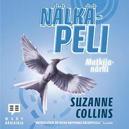 Collins, Suzanne - Matkijanärhi: Nälkäpeli 3, äänikirja