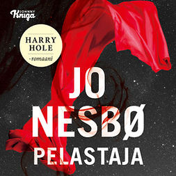Nesbø, Jo - Pelastaja: Harry Hole 6, audiobook