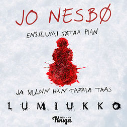 Nesbø, Jo - Lumiukko: Harry Hole 7, audiobook