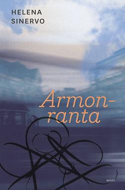 Sinervo, Helena - Armonranta, e-bok