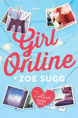 Sugg, Zoe - Girl Online, e-kirja