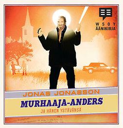 Jonasson, Jonas - Murhaaja-Anders ja hänen ystävänsä, audiobook