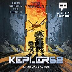 Sortland, Bjørn - Kepler62 Kirja yksi: Kutsu, audiobook