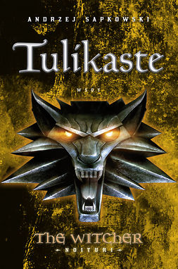 Tulikaste: The Witcher - Noituri 5