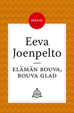 Joenpelto, Eeva - Elämän rouva, rouva Glad, e-kirja