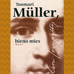 Joenpelto, Eeva - Tuomari Müller, hieno mies, audiobook