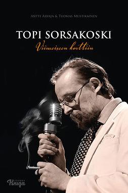 Arvaja, Antti - Topi Sorsakoski: Viimeiseen korttiin, e-kirja