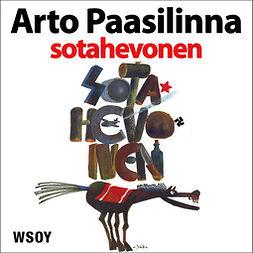 Paasilinna, Arto - Sotahevonen, äänikirja
