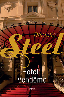 Steel, Danielle - Hotelli Vendome, e-bok