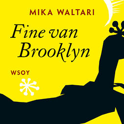 Waltari, Mika - Fine van Brooklyn, äänikirja