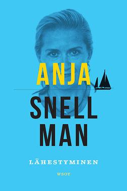 Snellman, Anja - Lähestyminen, e-kirja