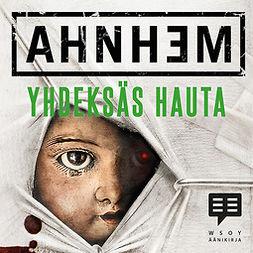 Ahnhem, Stefan - Yhdeksäs hauta, audiobook