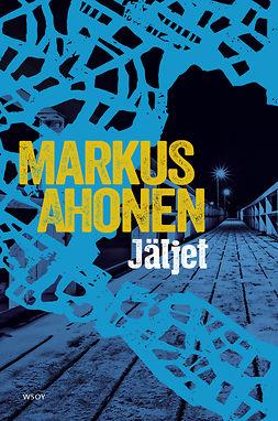 Ahonen, Markus - Jäljet, e-kirja