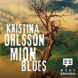 Ohlsson, Kristina - Mion blues, audiobook