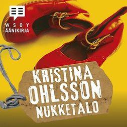 Ohlsson, Kristina - Nukketalo, äänikirja