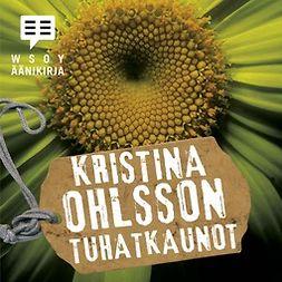 Ohlsson, Kristina - Tuhatkaunot, äänikirja