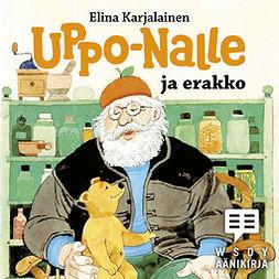 Karjalainen, Elina - Uppo-Nalle ja erakko, äänikirja