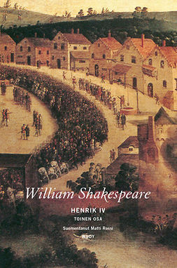 Shakespeare, William - Henrik IV: Toinen osa, e-bok