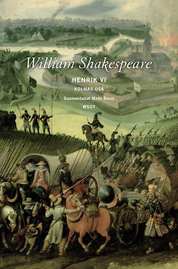 Shakespeare, William - Henrik VI: Kolmas osa, ebook