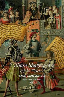 Shakespeare, William - Kaksi jalosukuista, e-kirja