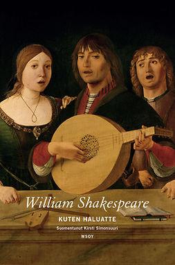 Shakespeare, William - Kuten haluatte, e-kirja