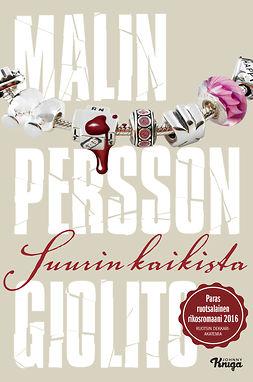 Giolito, Malin Persson - Suurin kaikista, e-kirja