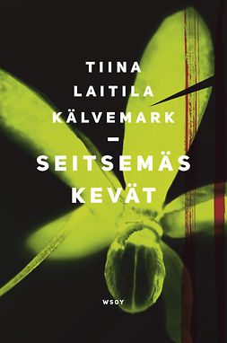 Kälvemark, Tiina Laitila - Seitsemäs kevät, ebook