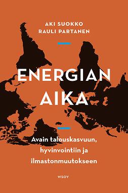 Energian aika: Avain talouskasvuun, hyvinvointiin ja ilmastonmuutokseen