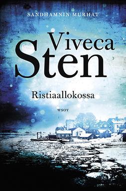 Sten, Viveca - Ristiaallokossa, e-kirja