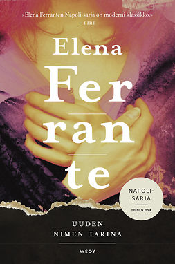Ferrante, Elena - Uuden nimen tarina, e-kirja