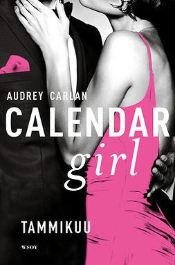 Carlan, Audrey - Calendar Girl. Tammikuu, ebook