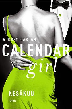 Carlan, Audrey - Calendar Girl. Kesäkuu, ebook