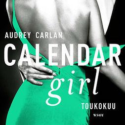 Carlan, Audrey - Calendar Girl. Toukokuu, äänikirja