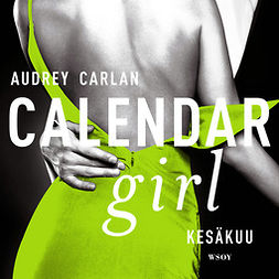 Carlan, Audrey - Calendar Girl. Kesäkuu, äänikirja