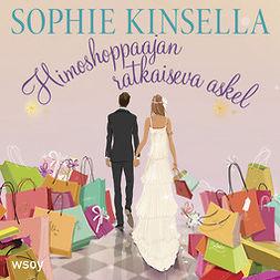 Kinsella, Sophie - Himoshoppaajan ratkaiseva askel: Himoshoppaaja 3, äänikirja