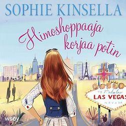Kinsella, Sophie - Himoshoppaaja korjaa potin, äänikirja