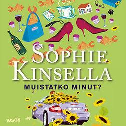 Kinsella, Sophie - Muistatko minut?, äänikirja