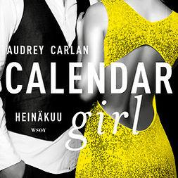 Carlan, Audrey - Calendar Girl. Heinäkuu, äänikirja
