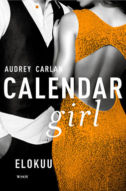 Carlan, Audrey - Calendar Girl. Elokuu, ebook