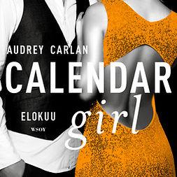 Carlan, Audrey - Calendar Girl. Elokuu, äänikirja